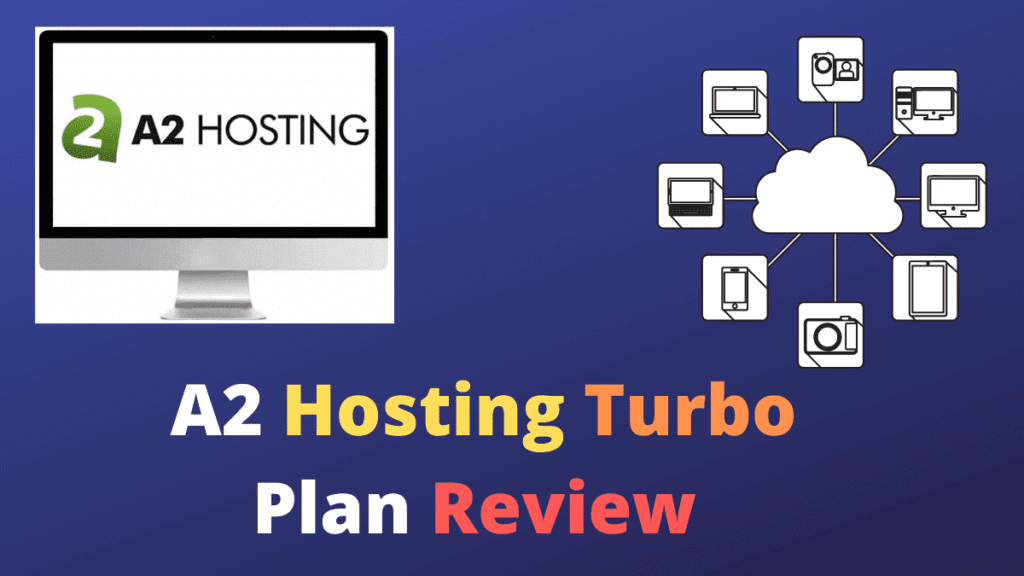 A2 Hosting Turbo Plan Review