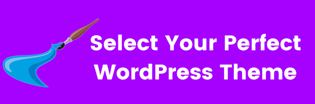 select your wordpress theme
