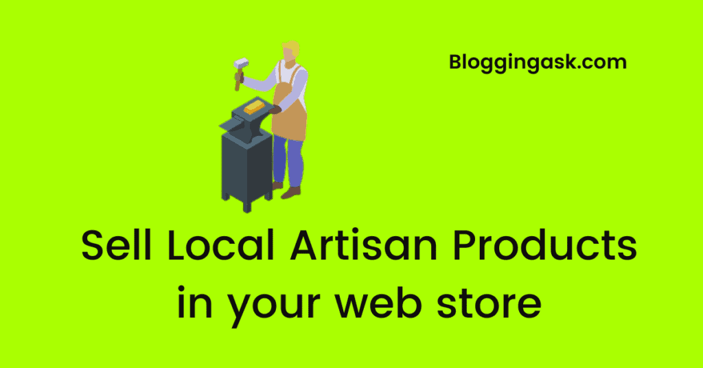 Sell Local Artisan Products in your web store