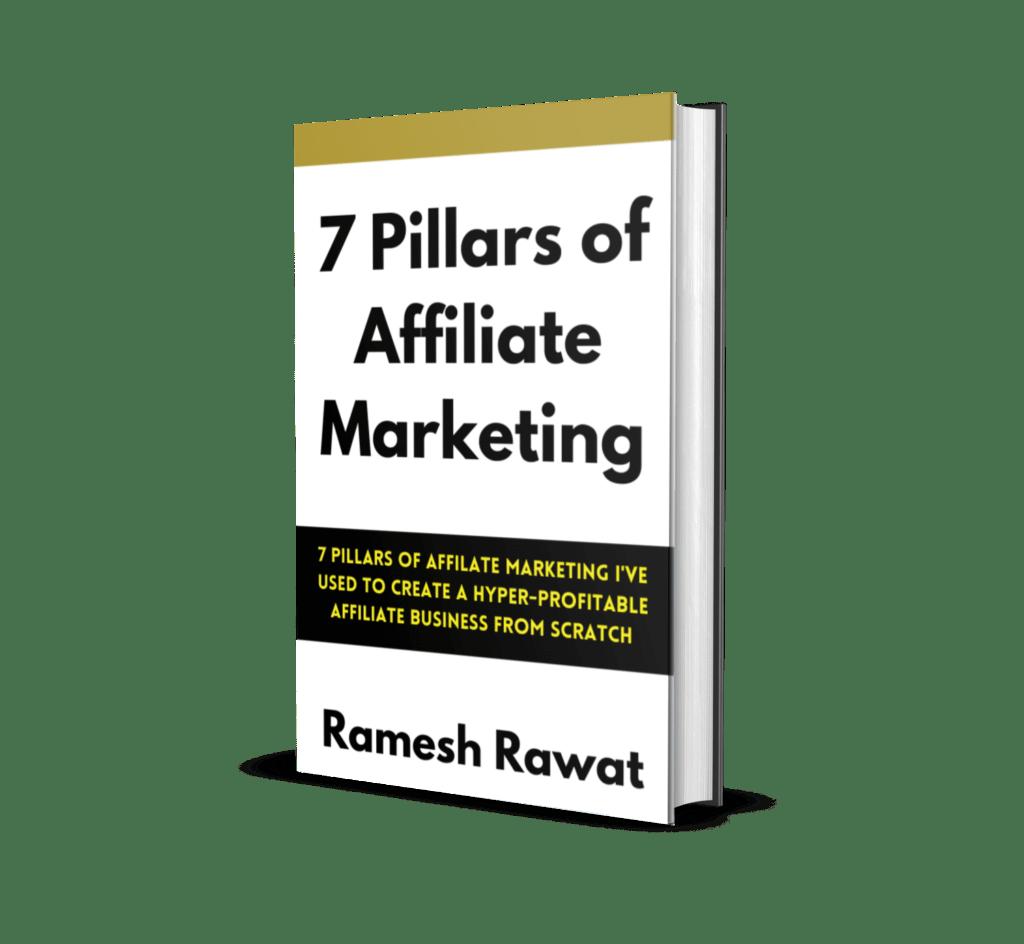 7 Pillars of Affiliate Marketing