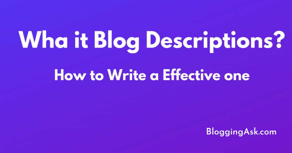 Wha it Blog Descriptions